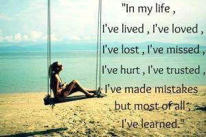 I`ve learned.